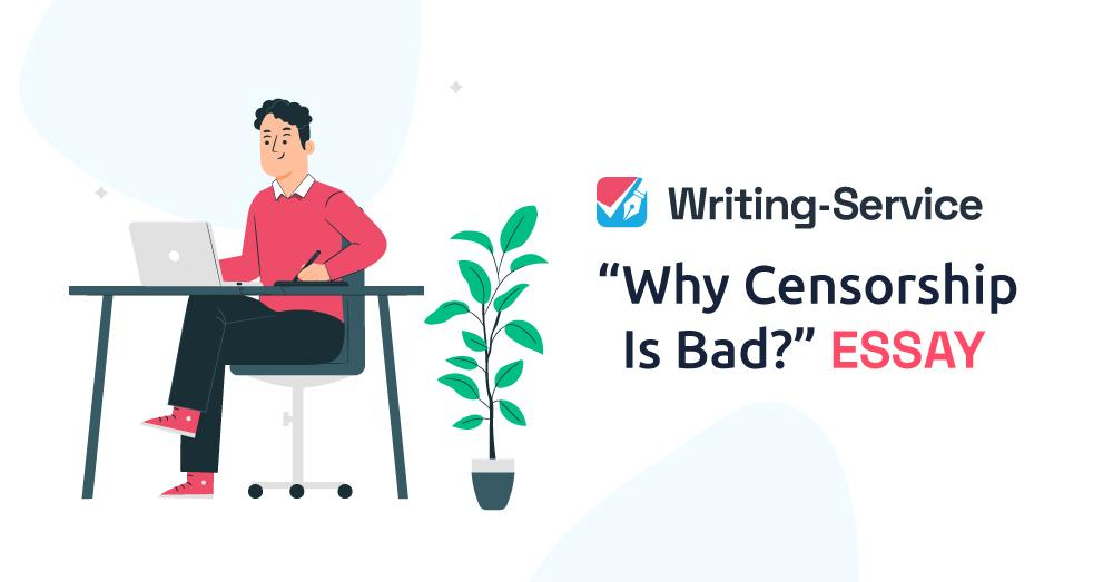 Why Censorship Is Bad?